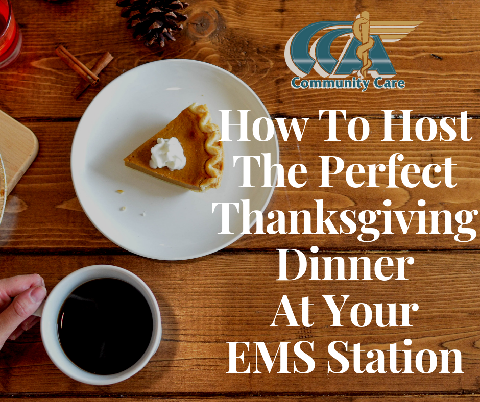 pie and coffee sitting on a flat wooden table with CCA logo and how to host a thanksgiving dinner in an ems station CCA Community Care Ambulance
