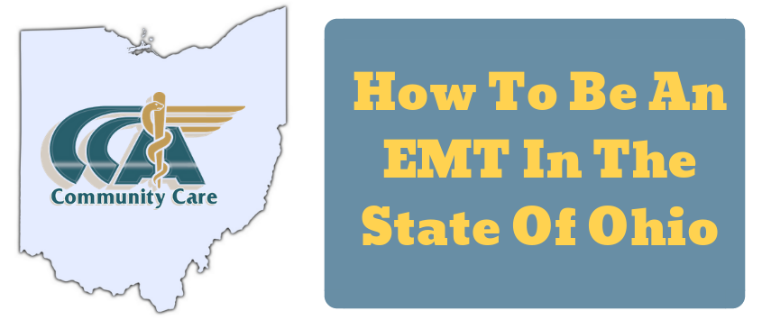How to Become an EMT in Ohio - Community Care Ambulance